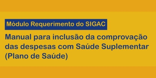 Módulo Requerimento do SIGAC - Manual Plano de Saúde